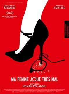 "luz-sonriente: ""My woman plays very bad"" International poster for Roman Polanski's 'Venus In Fur' Roman Polanski, Venus, Cannes, Robert Bresson, Dm Poster, Film 2014, Seigner, T Movie, Cool Posters"