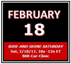RIDE-AND-SHINE SATURDAY, Saturday, 2/18/17, 10a-12n ET, 888-Car-Clinic. Drive to www.WatchBobbyLive.com for #AutoExpert Advice & #AutoIndustry News.  Time to get your rumble on! Tmrw will be a fast-paced day, so rise and shine & get ready to ride along with me! I'll help solve your car dilemmas; we'll channel the Lucas Oil Complete Engine Treatment 200 driven by General Tire through our man on the track; and I'll give away a 3M Accuspray Spray Gun System to a lucky Car Clinic listener. Tune…