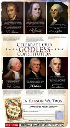 America's Great Founding Fathers, George Washington, Thomas Jefferson, John Adams, James Madison, Thomas Paine, and Benjamin Franklin; America's Godless Constitution; In Reason We Trust. ~Freedom From Religion Foundation