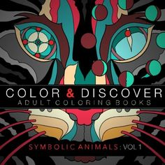 Color and Discover Adult Coloring Books (Symbolic Animals) (Volume 1) by Steven Van Stanford http://www.amazon.com/dp/1523935383/ref=cm_sw_r_pi_dp_bwpVwb1XBW1Q9