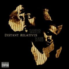 Damian Marley & Nas...Distant Relatives