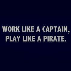Work like a captain, play like a pirate! #theyachtweek
