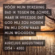 Vóór mijn bekering - Aurelius Augustinus (354 – 430)