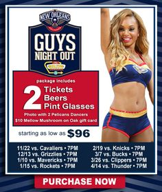 "New Orleans Pelicans - ""Guys Night Out"" Promotion that inlcudes 2 tickets, 2 Beers, and 2 Pint Glasses"