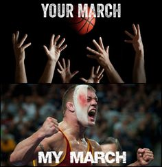 my march madness is way cooler than yours