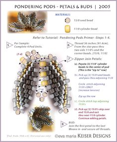 Eva Maria Keiser Designs: Tutorial: Pondering Pods - Petals and Buds | 2005 #Seed #Bead #Tutorials