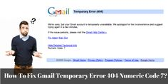 If you want to know how to #FixGmailTemporaryError404 numeric code 7, then read this blog. If you are still unable to fix Gmail temporary error 404, then call at #GmailSupportNumber Australia 1800-817-695 and get the instant solution.