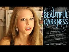 BEAUTIFUL DARKNESS BY KAMI GARCIA AND MARGARET STOHL: booktalk with XTIN...