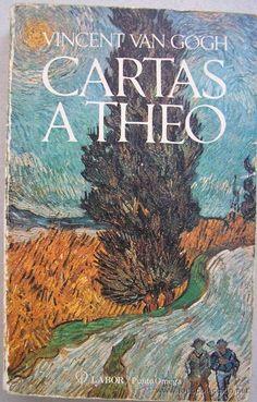 Vincent Van Gogh / Cartas a Theo