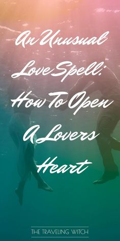 An Unusual Love Spell: How To Open A Lovers Heart // Witchcraft // Magic // The Traveling Witch Order your love spells online from Professional Love Spell Caster. Strong Love Spells that work. Wicca Love Spell, Love Spell Chant, Real Love Spells, Wiccan Spells Love, Pagan Witch, Spells That Actually Work, Love Spell That Work, Ex Love, Spells For Beginners