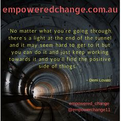Light at end of tunnel, positive change, success