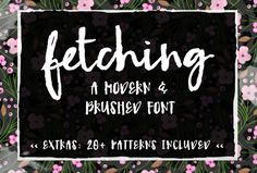 Fetching- A Modern Brush Font by Angie Makes on Creative Market