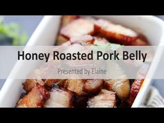 Roasted Pork Belly with Honey | China Sichuan Food