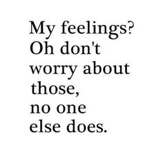 Yeah, I'm not allowed to have them, yet I'm supposed to be super sensitive to the way other people feel. Um, no.