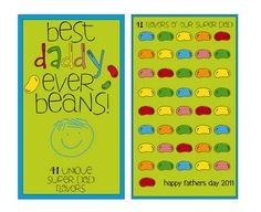 Best Daddy Ever Beans printable. Put on a large container of jelly bellies.