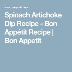 Spinach Artichoke Dip Recipe - Bon Appétit Recipe   Bon Appetit