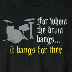 for whom the drum bangs...