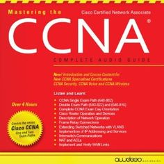 Mastering the CCNA Audiobook: Complete Audio Guide (Audio Download)…