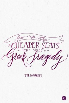 The Wombats - Greek Tragedy. Change Quotes, New Quotes, Lyric Quotes, Happy Quotes, Quotes To Live By, Life Quotes, Inspirational Quotes, Motivational, Funny Quotes About Life