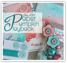 Paper Pumpkin Playback online class july 2015 featuring June Paper Pumpkin Kit