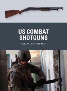 Winchester, Remington, Ithaca Gun Company, Stevens, Savage, Mossberg, Benelli…