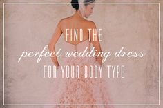 find the perfect wedding dress for your figure