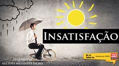Alquimia - Insatisfação - Alcides Melhado Filho - 01-06-2016 - Rádio ABC