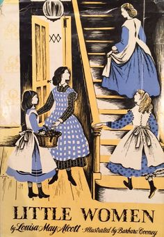 Little Women by Louisa May Alcott, illustrated by Barbara Cooney, 1955