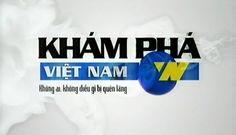 Khám phá Việt Nam là thế loại phim ký sự, phóng sự về trên các chủ đề đa đạng, được chia thành các lĩnh vực như vùng đất, sự kiện, con người, văn hóa. Chương trình được xây dựng theo hình thức ký sự thực tế: đi, chứng kiến, tiếp xúc và ghi lại những hình ảnh, những cảm xúc chân thật nhất của từng người, từng nhân vật được đề cập trong phim.