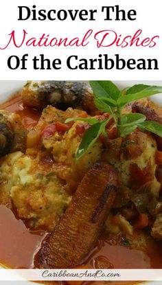 Find out about these 28 national dishes of the Caribbean islands which are not only colorful but filled with flavors that engage all of your senses. Bermuda Travel, Barbados Travel, Belize Travel, Cuba Travel, Caribbean Recipes, Caribbean Food, Caribbean Queen, Trinidad Recipes, Southern Caribbean