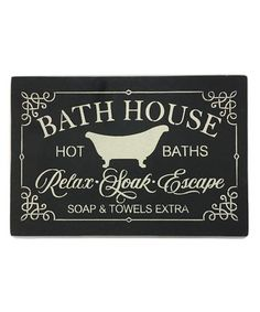 Another great find on #zulily! 'Bathhouse' Wall Sign #zulilyfinds