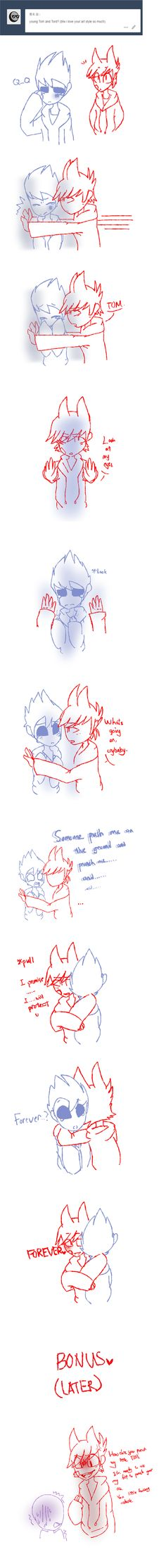 Man I love this I don't ship it but I love it ...sometimes I want some one to be like Tord i don't get bullied but still ...