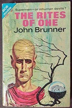 "Ace Double Novel Books. Contains two complete novels by John Brunner -- ""Castaways World"" and ""The Rites of Ohe"". Ace Books F-242 1963 Condition -- Paperback Used. Good condition. Some cover wear, but"