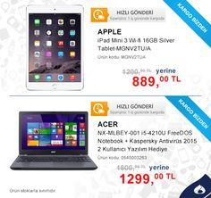 "Apple iPad Mini 3 Wi-fi 16GB Silver Tablet-MGNV2TU/A 1200.00 TL yerine sadece 889.00 TL http://ift.tt/1MLF4XM  ACER NX-MLBEY-001 i5-4210U 1.7GHz 4GB 500GB 1GB GT820M 15.6"" FreeDOS Notebook  KASPERSKY ANTİVİRÜS 2015 2 KULLANICI YAZILIM HEDİYE 1600.00 TL yerine sadece 1299.00 TL http://ift.tt/1fzfdDL"