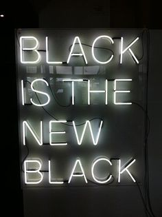 black is the new black  | via Always|StyleCaster