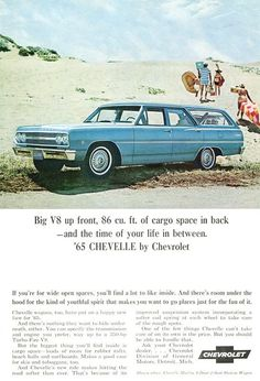 1965 Chevrolet Chevelle Wagon - Big V8 up front, 86 cu. ft. of cargo space in back - Original Ad