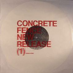 CONCRETE FENCE aka REGIS/RUSSELL HASWELL - New Release (1)