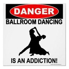 there are two kinds of people.... those who think ballroom is fun, and those who can't stop dancing