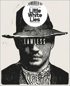 "Little White Lies Issue # 42 (UK) ""Lawless"" Design director Paul Willoughby  Editor Matt Bochenski By the ace creative agency Church of London   #CoverDesign #LittleWhiteLies"