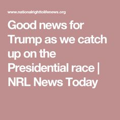 Good news for Trump as we catch up on the Presidential race | NRL News Today