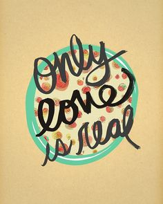 Only Love // Typographic Print Handlettering Hand by Lisa Barbero