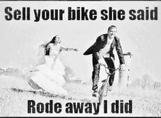 Sell my bike?? - Funny cycling