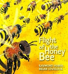 Flight of the Honey Bee - Raymond Huber and Brian Lovelock