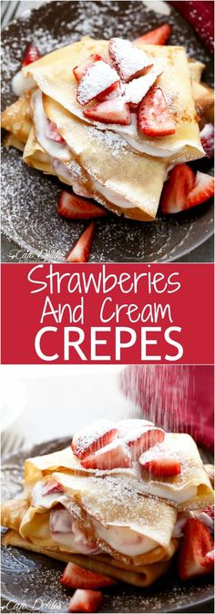 These Crepes….these crepes! These Crepes with their hint of Vanilla…and those Strawberries with the hint of Orange liqueur, and that cream with a hint of love. Breakfast Crepes, Crepes And Waffles, Breakfast Dishes, Dinner Crepes, Cheese Pancakes, Cheese Snacks, Strawberry Crepes, Strawberry Cream Cheese Crepe Recipe, Strawberry Shortcake