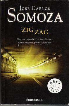 Zig zag - José Carlos Somoza