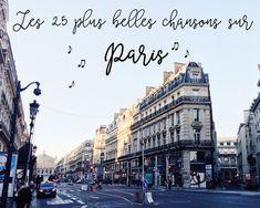 Paris a inspiré une multitude de musiciens. Voici les 25 plus belles chansons sur Paris, classiques ou contemporaines, pour chanter Paname ! (Avec playlists YouTube et Spotify.)