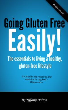 Want to learn how to go gluten free easily? Check out my e-series at www.glutenfreewithtiffany.com
