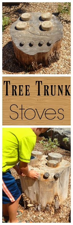 Use a stump to make a tree trunk stove for a mud kitchen! Great for imaginative preschool outdoor play.