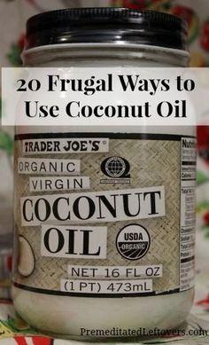 20 Frugal Ways to Use Coconut Oil @Jill Meyers Meyers Meyers Meyers Navarrete