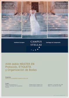 Doble máster en protocolo, etiqueta y organización de bodas. www.campus-stellae.com